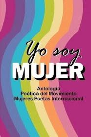 """Antologia: """" YO SOY MUJER"""""""