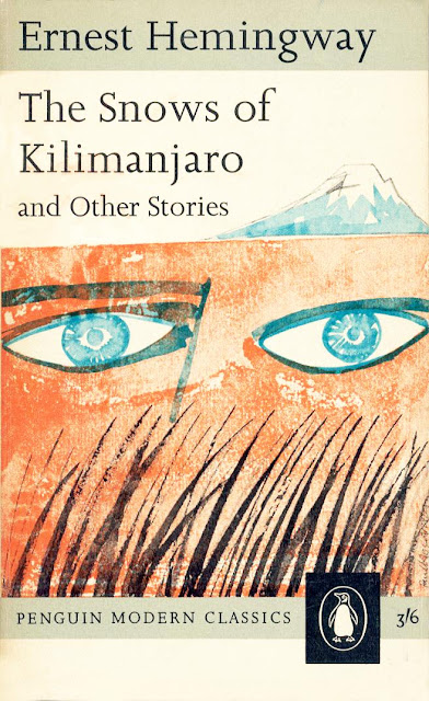 "a review of hemingways the snows of kilimanjaro With the publication of ""the short stories of ernest hemingway:  and in ""the snows of kilimanjaro,"" the early draft offered this."