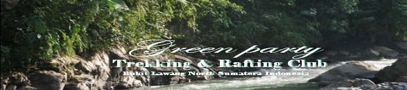 Green Party 67Trekking & Rafting Club Bukit Lawang