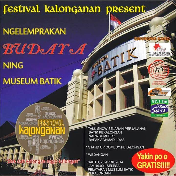 Festival Kalonganan, Ngelemprakan Budaya Neng Museum Batik