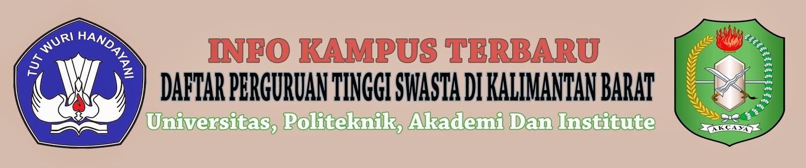 Daftar Perguruan Tinggi Swasta Di Kalimantan Barat
