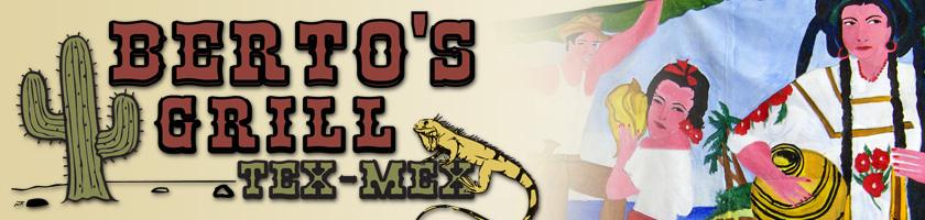 Berto's Tex-Mex Grill