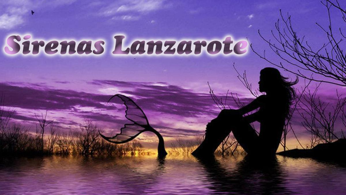 Sirenas Lanzarote