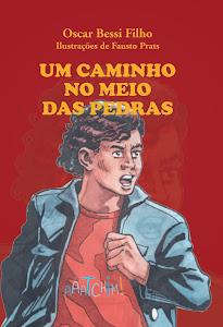 Um caminho no meio das pedras, de Oscar Bessi Filho - R$ 35,00