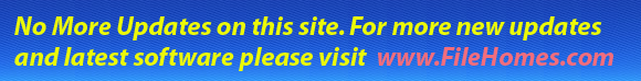 Please visit FileHomes.com for more software