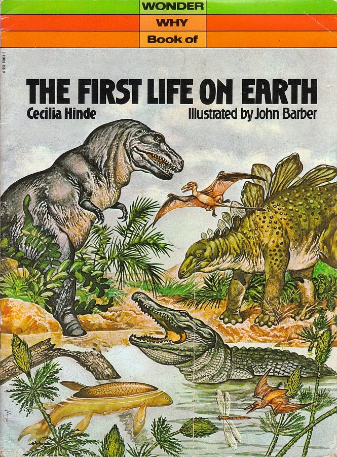 Vintage Dinosaur Art: The First Life on Earth (Wonder Why book)