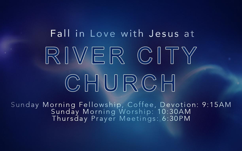 River City Church, Sundays 10:30am Millsboro, Delaware