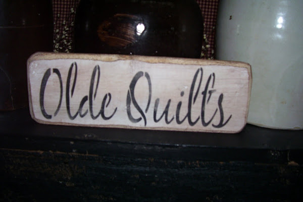 "Olde Quilts Small Sign $5.00  3""x12"""