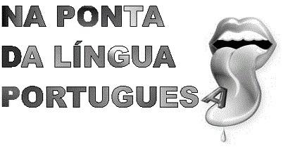 Na ponta da Língua Portuguesa