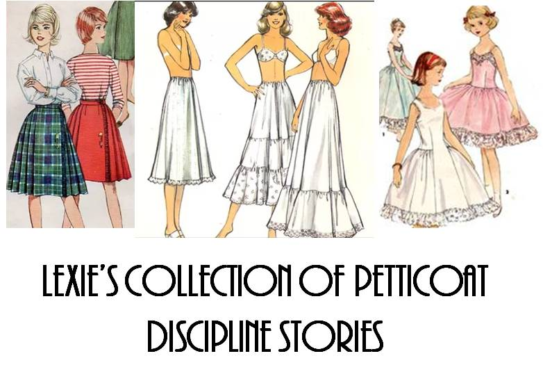 Lexie's Collection of Petticoat Discipline Stories