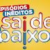 Rede Globo Estuda Exibir Sai de Baixo no Lugar de Revenge