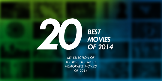 20 Best Movies of 2014