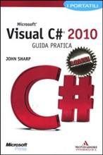 Microsoft Visual C# 2010. Guida pratica