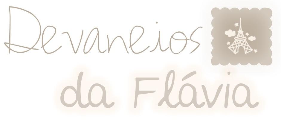 Devaneios da Flávia