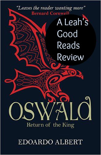 A review of Oswald: Return of the King by Edoardo Albert