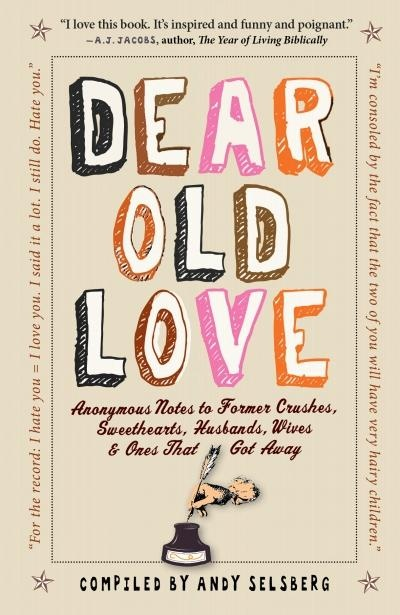 dear old love - anonymous love letters - book