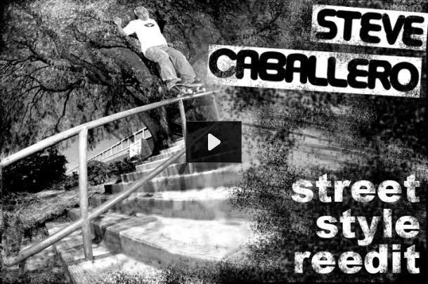http://www.thrashermagazine.com/articles/videos/steve-caballero-street-style-reedit/