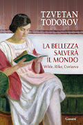 "di Tzvetan Todorov ""La bellezza salver il mondo"""