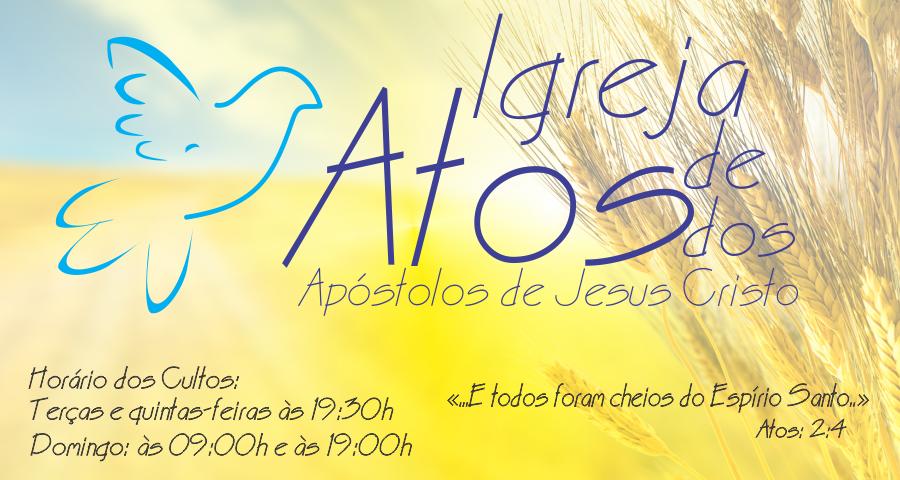 IGREJA DE ATOS DOS APÓSTOLOS DE JESUS CRISTO