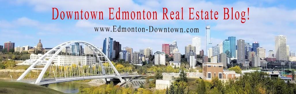 Downtown Edmonton Real Estate Blog