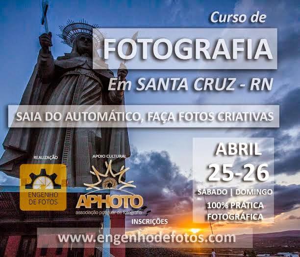 VENHE  AI  CURSO  DE  FOTOGRAFIA  COM  O  RENOMADO  FOTÓGRAFO   ALEX  GURGEL  EM  SANTA  CRUZ/RN