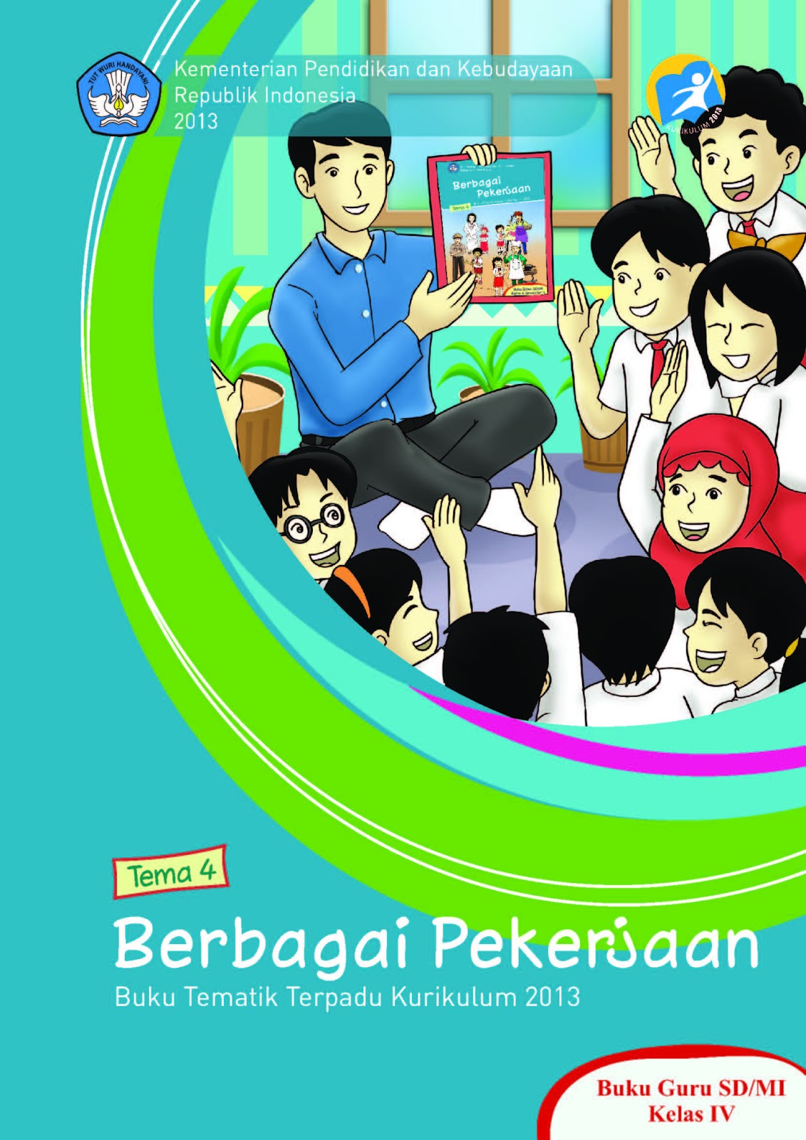 2013 Untuk SD | Download Buku Bse Kurikulum 2013 Sd Kelas 4 Tematik