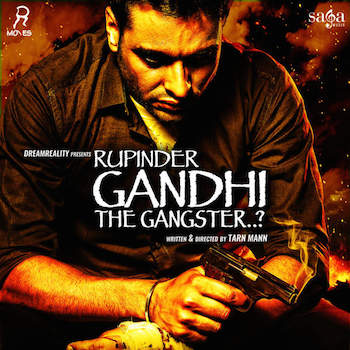 Gandhi The Gangster 2015 Punjabi Movie Download