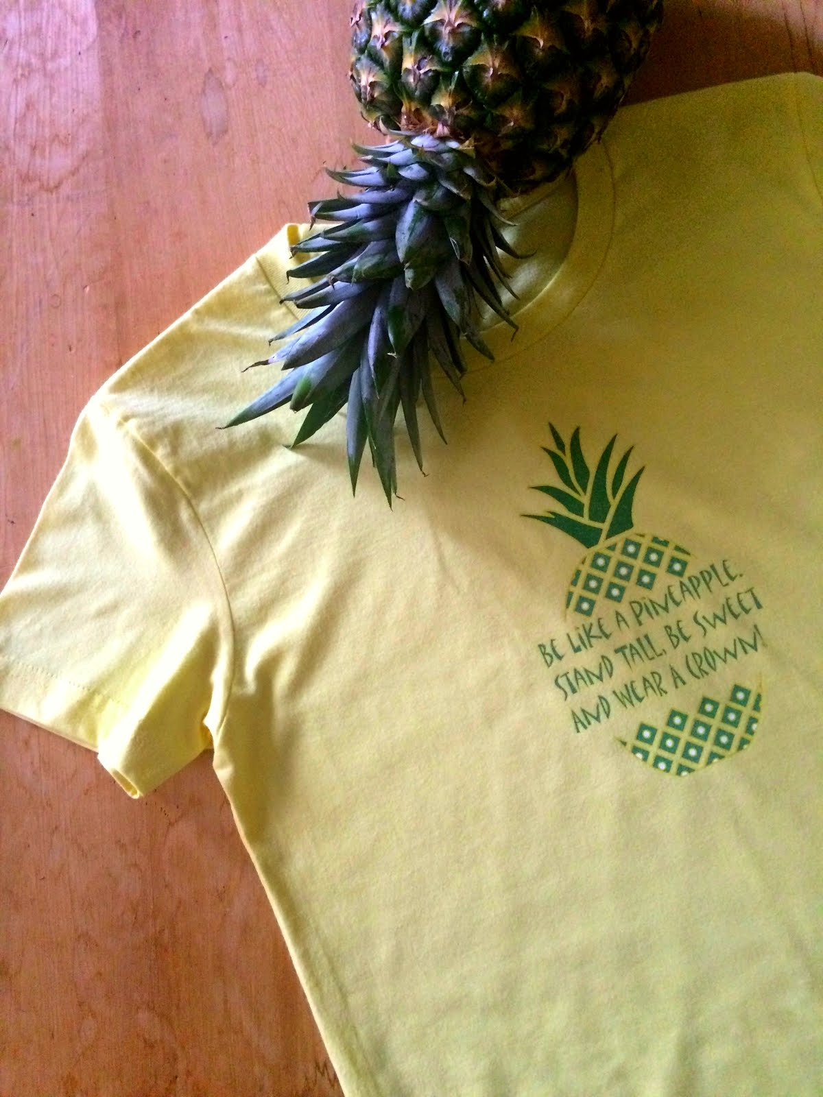 Be Like A Pineapple T-Shirt