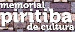 MEMORIAL PIRITIBA DE CULTURA