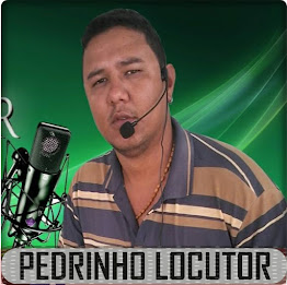 PEDRINHO LOCUTOR PROPAGANDA