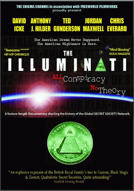 The Illuminati Volumen 1 All Conspiracy No Theory