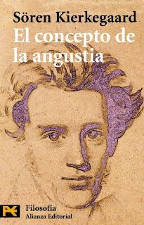 Soren Kierkegaard  El concepto de la angustia