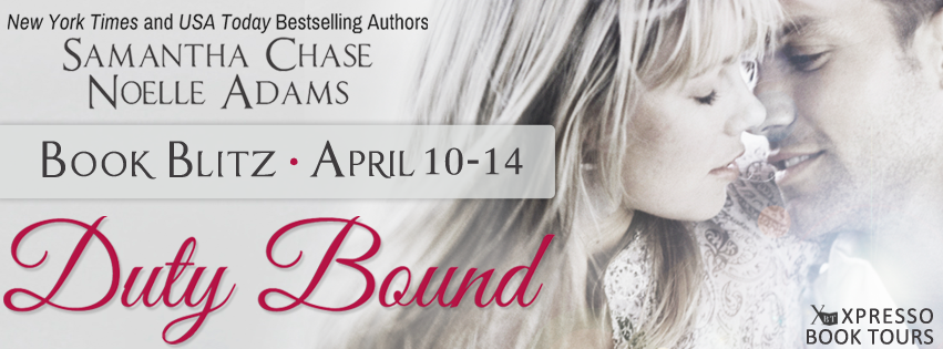 Book Blitz: Duty Bound by Noelle Adams and Samantha Chase