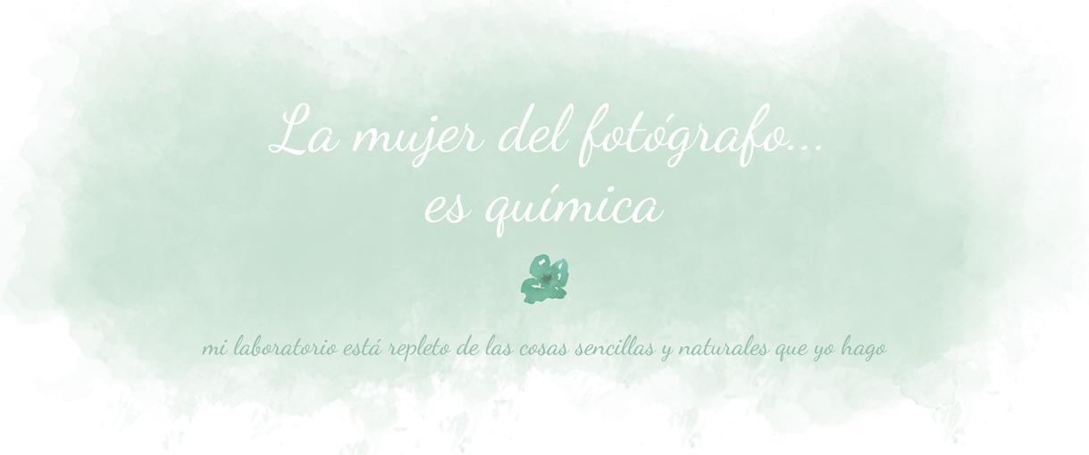La mujer del fotógrafo es química