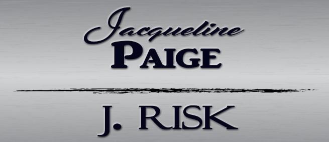 Jacqueline Paige - J. Risk