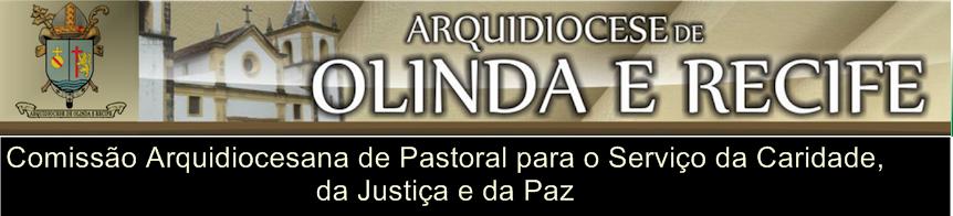 COMISSÃO ARQUIDIOCESANA PARA O SERVIÇO DA CARIDADE DA JUSTIÇA E DA PAZ