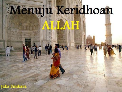 Menuju KERIDHOAN ALLAH
