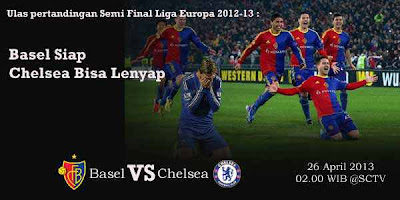 Jadwal Siaran Langsung FC Basel vs Chelsea Liga Europa (Jum'at, 26 April 2013)