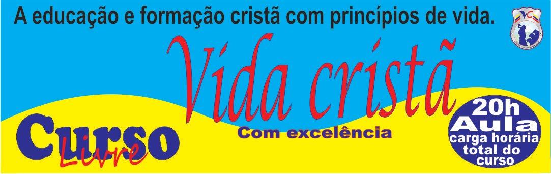 """CURSO """"Vida cristã"""""""