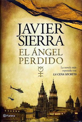 El ángel perdido - Javier Sierra (2011)