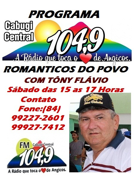 RADIALISTA TONY FLÁVIO ANGICOS/RN