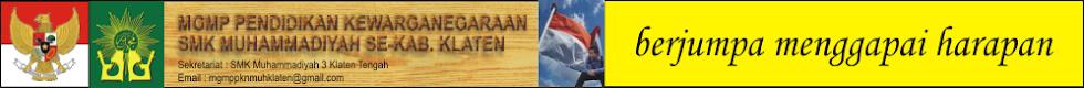 MGMP PKN SMK Muhammadiyah se-Kabupaten Klaten