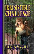 Irresistible Challenge