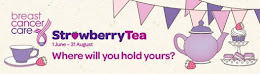 SUPPORT CANCER CARE WITH A STRAWBERRY TEA : 1st June - 31st August 2013