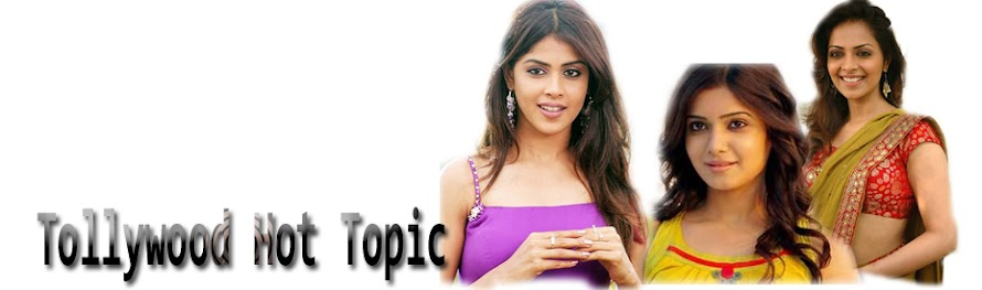 Tollywood Hot Topic