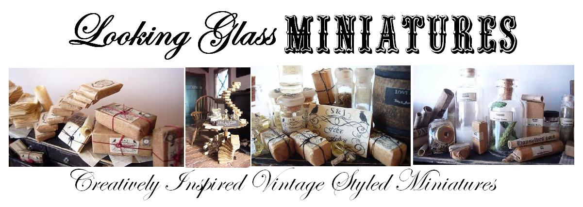 looking glass miniatures