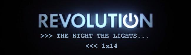 Revolution Episode 1x14