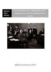 La pervivencia del franquismo en el distrito madrileño de Latina