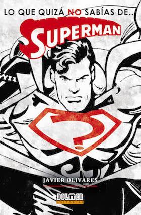 """COMPRA AQUÍ MI LIBRO """"LO QUE QUIZÁ NO SABÍAS DE... SUPERMAN"""""""