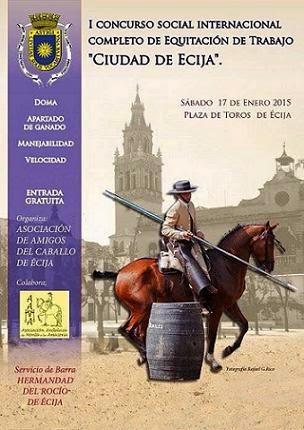 """I Concurso Internacional completo de Equitación de trabajo. """"Ciudad de Écija"""""""